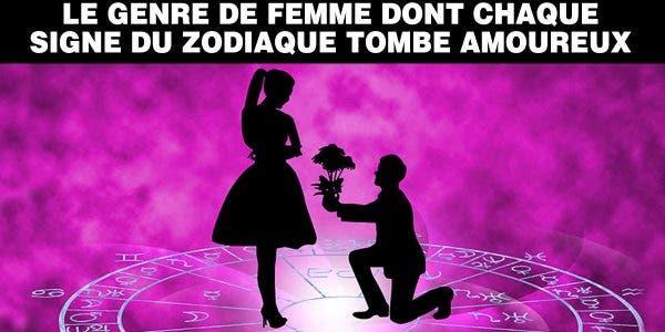 le genre de femme dont chaque signe du zodiaque tombe amoureux