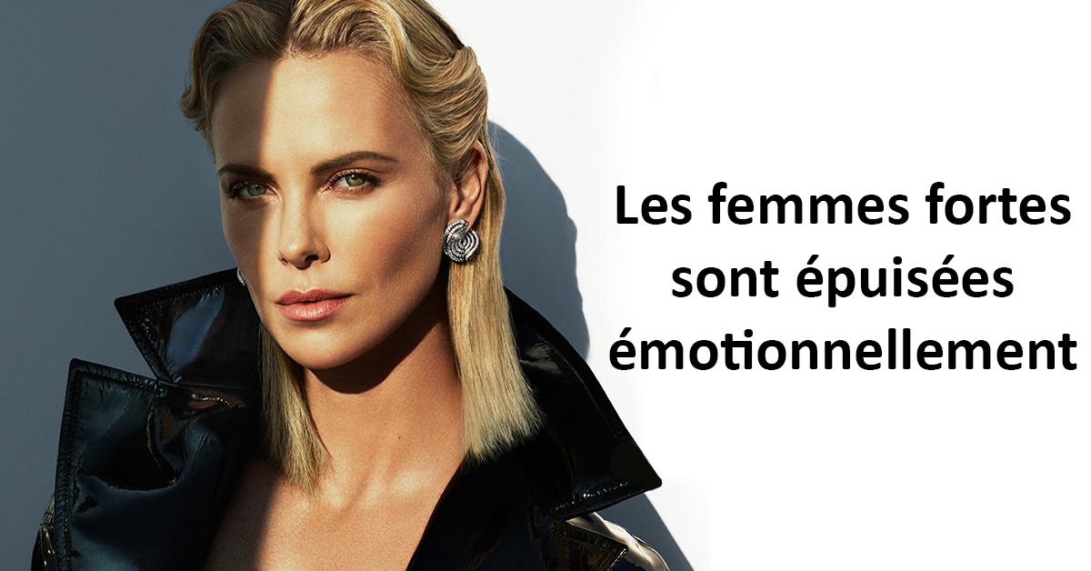 les femmes fortes sont épuisées émotionnellement