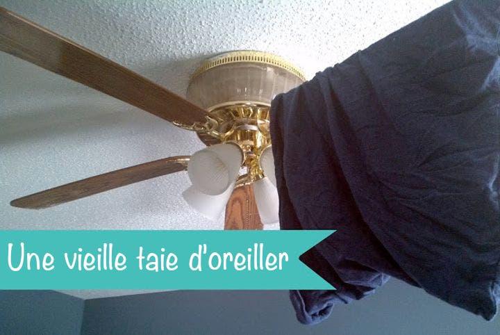 nettoyer ventilateur plafond