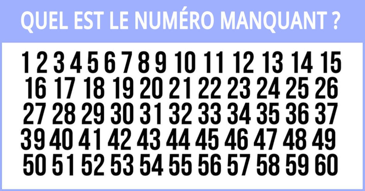 Pouvez-vous trouver le numéro manquant ?
