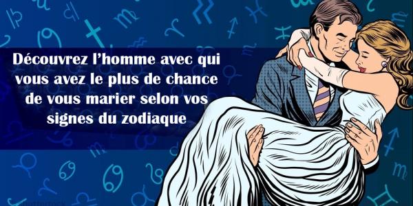 plus de chance de vous marier selon vos signes du zodiaque