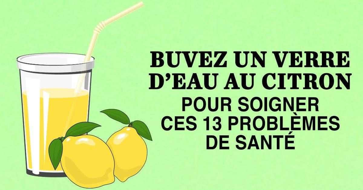 Un verre d'eau citronnée vous aidera à soigner ces 13 problèmes de santé
