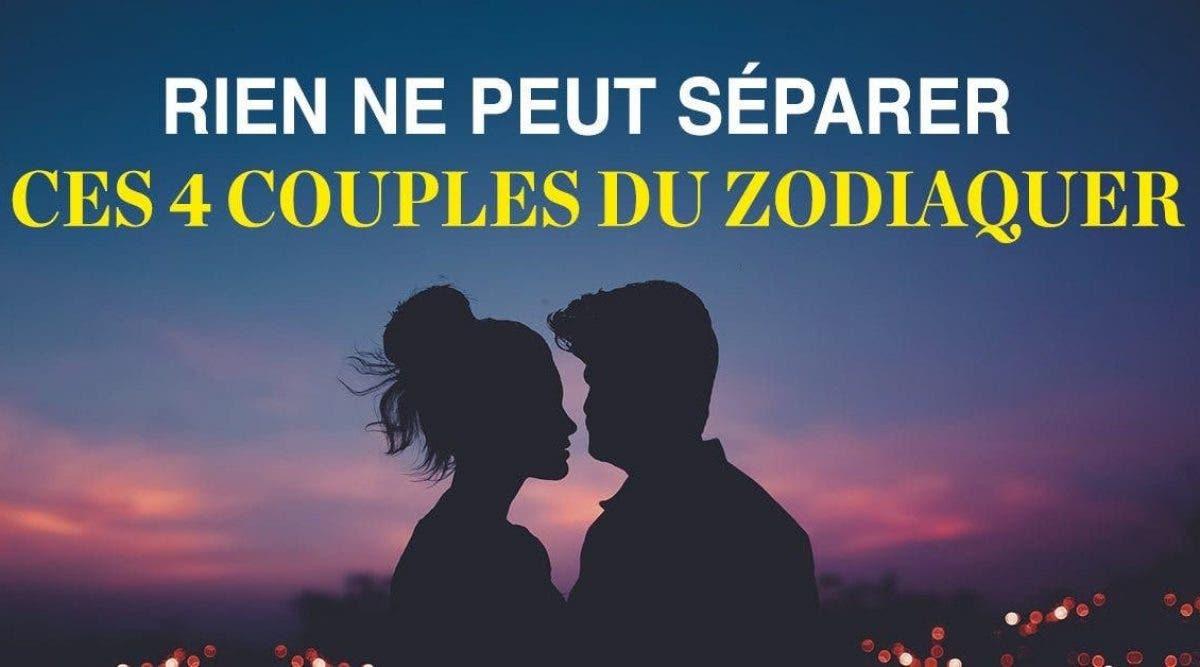 rien ne peut séparer ces 4 couples du zodiaque