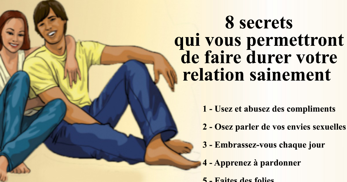 secrets qui vous permettront de faire durer votre relation sainement