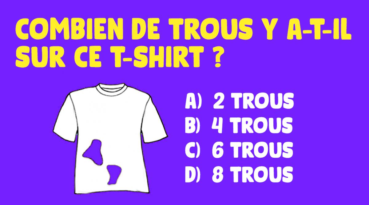 seule-1-personne-sur-7-trouve-la-bonne-reponse--combien-de-trous-y-a-t-il-dans-ce-t-shirt