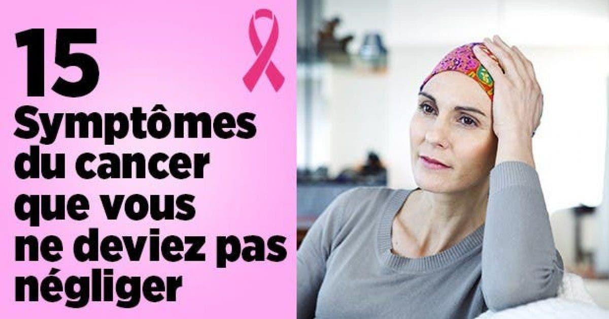 symptomes cancer que vous devriez pas negliger 1